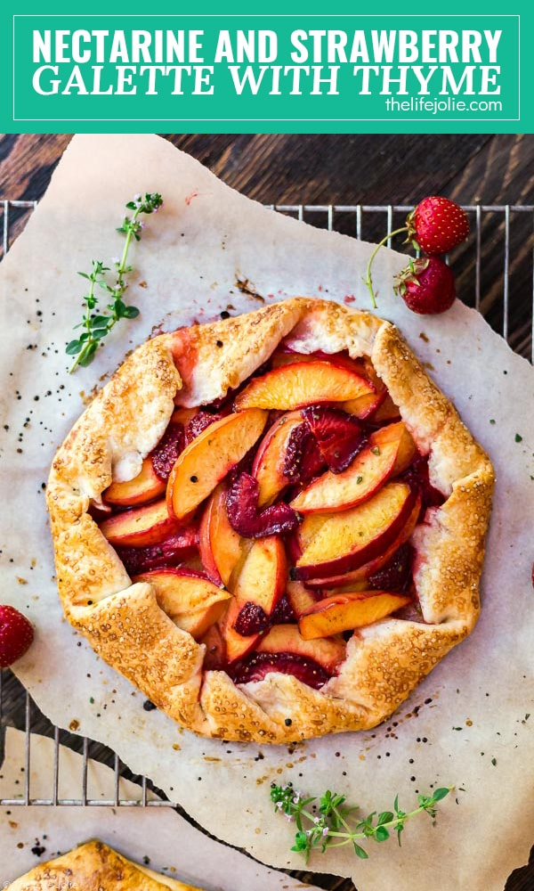 This Nectarine and Strawberry Galette with Thyme recipe is a simple, rustic summer dessert. It's really easy to make with fresh ingredients and tastes delicious.